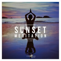 Sunset Meditation - Relaxing Chill Out Music, Vol. 7 — сборник