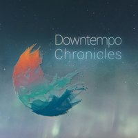 Downtempo Chronicles — Roberto Vallicelli