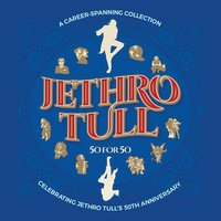 50 For 50 — Jethro Tull