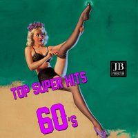 100 Super Hits 60 Vol 2 — сборник