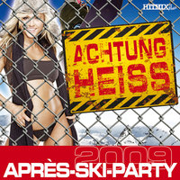 Achtung Heiss - Apres-Ski-Party 2009 — сборник