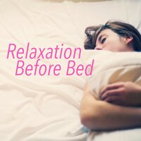Relaxation Before Bed — Royal Philharmonic Orchestra