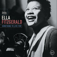 Something To Live For — Ella Fitzgerald
