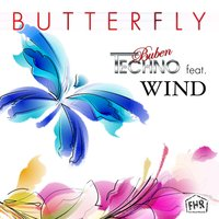 Butterfly — Techno-Buben feat. Wind