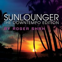 The Downtempo Edition — Sunlounger