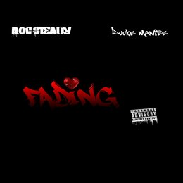 Fading — Roc Steady, Duuke Mantee