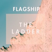 The Ladder — Flagship