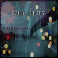 Paint the Sky — Christoph