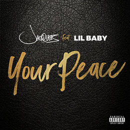 Your Peace — Jacquees, Lil Baby