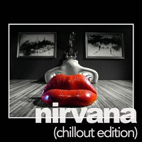 Nirvana, Chillout Edition — Jerry Lovelance