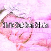 71 In The Clouds Dream Collection — Deep Sleep Relaxation