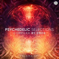 Psychedelic Selections, Vol. 01 (Compiled by Emok) — EMOK
