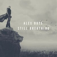 Still Breathing — Alex Boye