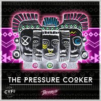 The Pressure Cooker — Beauriche