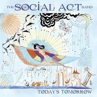 Today's Tomorrow — The Social Act Band