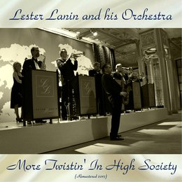 More Twistin' In High Society — Lester Lanin And His Orchestra