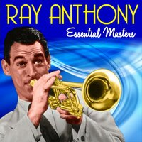 Essential Masters — Ray Anthony