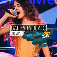 Bárbara Beats no #Showlivreday — Bárbara Beats