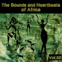 The Sounds and Heartbeat of Africa,Vol.50 — сборник