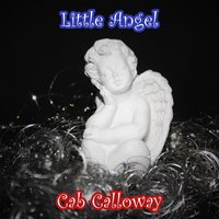 Little Angel — Cab Calloway