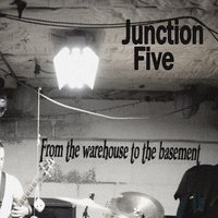 From the Warehouse to the Basement — Junction Five