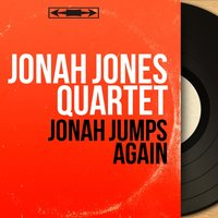 Jonah Jumps Again — Jonah Jones Quartet