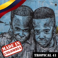 Made In Colombia / Tropical / 41 — сборник