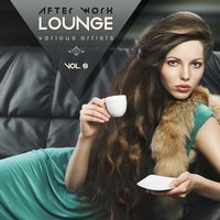 After Work Lounge, Vol. 5 — сборник