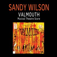 Valmouth (Musical Theatre Score) — Sandy Wilson