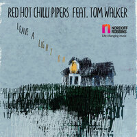 Leave a Light On — Red Hot Chilli Pipers, Tom Walker