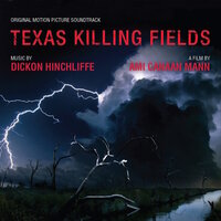 Texas Killing Fields - Music From The Motion Picture — Dickon Hinchliffe, THE AMERICANS