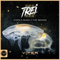 Fools Rush / The Bends — Trei