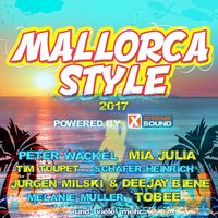 Mallorca Style 2017 Powered by Xtreme Sound — сборник