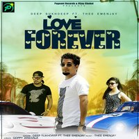 Love Forever — Thee Emenjay, Deep Sukhdeep