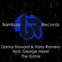 The Game — Danny Howard, Harry Romero, George Morel