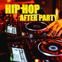 Hip Hop After Party — сборник