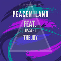 The Joy — Peacemilano