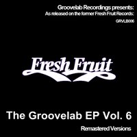 The Groovelab EP Vol. 6 — The Groovelab