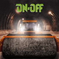 Ribcrasher — ON-OFF, On/Off