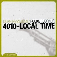 4010 Local Time — Didrik Ingvaldsen Pocket Corner