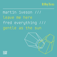 10 by Ten (Martin Iveson/Fred Everything) — Martin Iveson, Fred Everything