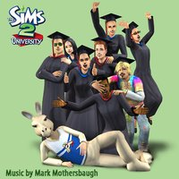 The Sims 2: University — EA Games Soundtrack, Mark Mothersbaugh