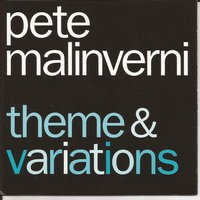 Theme & Variations — Pete Malinverni