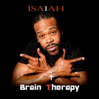 Brain Therapy — Isaiah