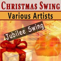 Chrismas Swing — Django Reinhardt, Oscar Peterson, Billie Holiday, Glenn Miller, Judy Garland