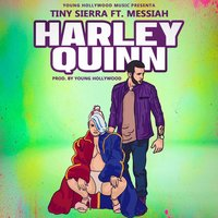 Harley Quinn — Messiah, Young Hollywood, Tiny Sierra