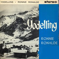 Yodelling — Ronnie Ronalde