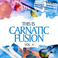 This is Carnatic Fusion, Vol. 4 — сборник