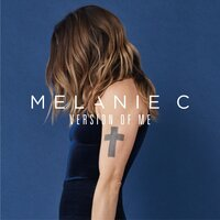 Version of Me — Melanie C