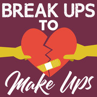 Break Ups To Make Ups — сборник